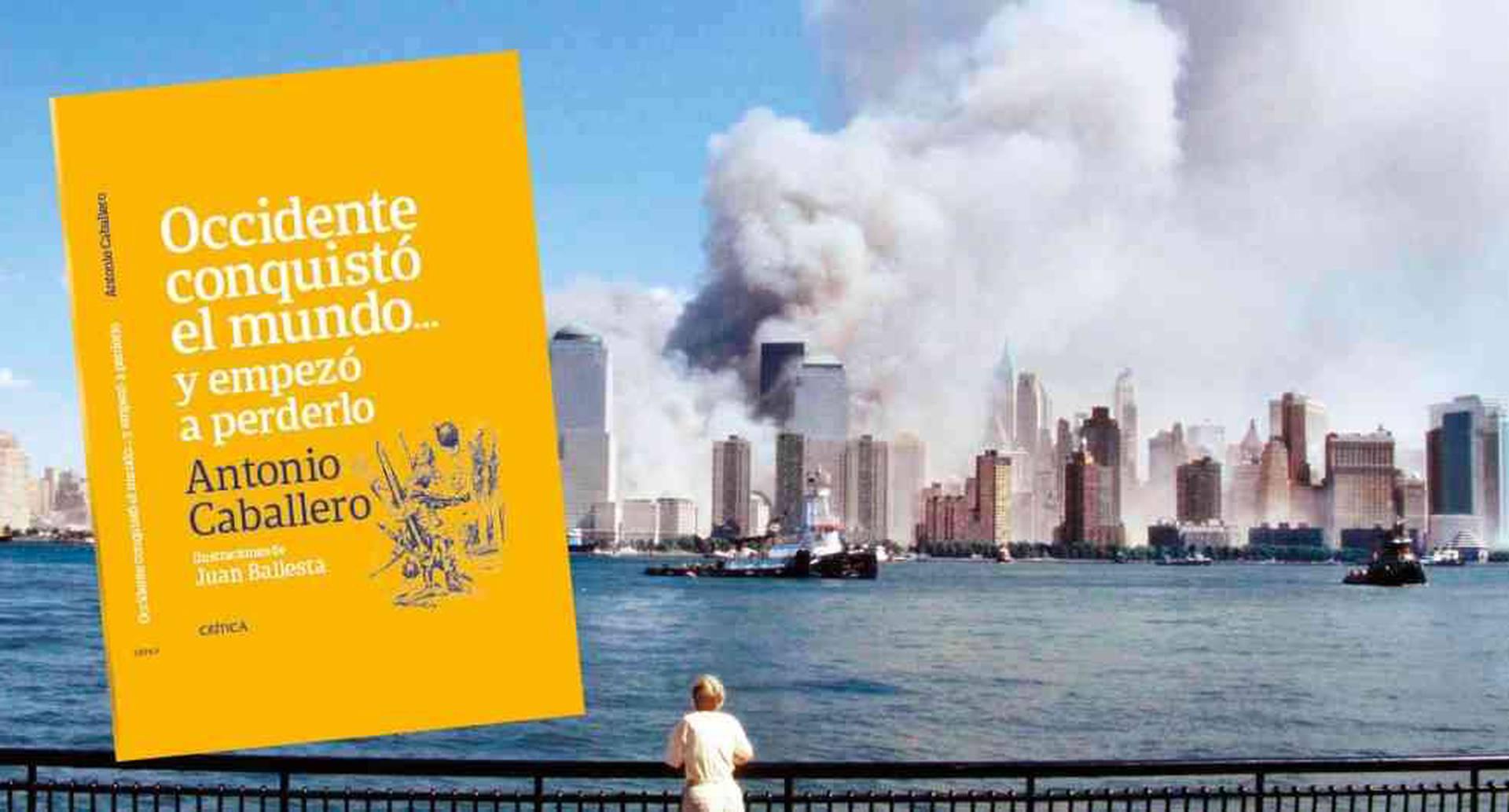 La fecha que simbólicamente marcó ese cambio extraordinario fue el 11 de septiembre del año 2001.