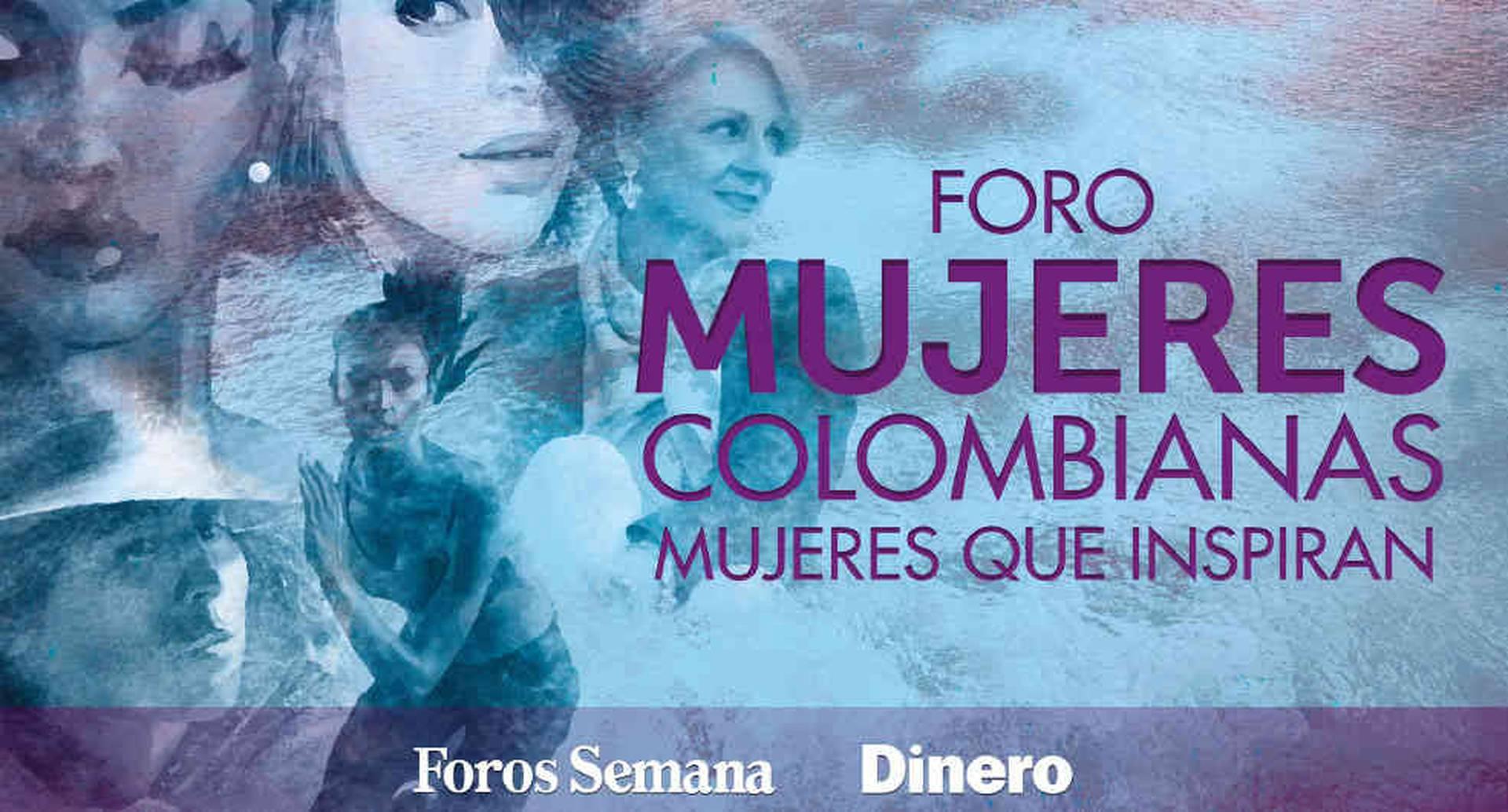 Este año se realizará la segunda edición del Foro 'Mujeres colombianas, mujeres que inspiran'