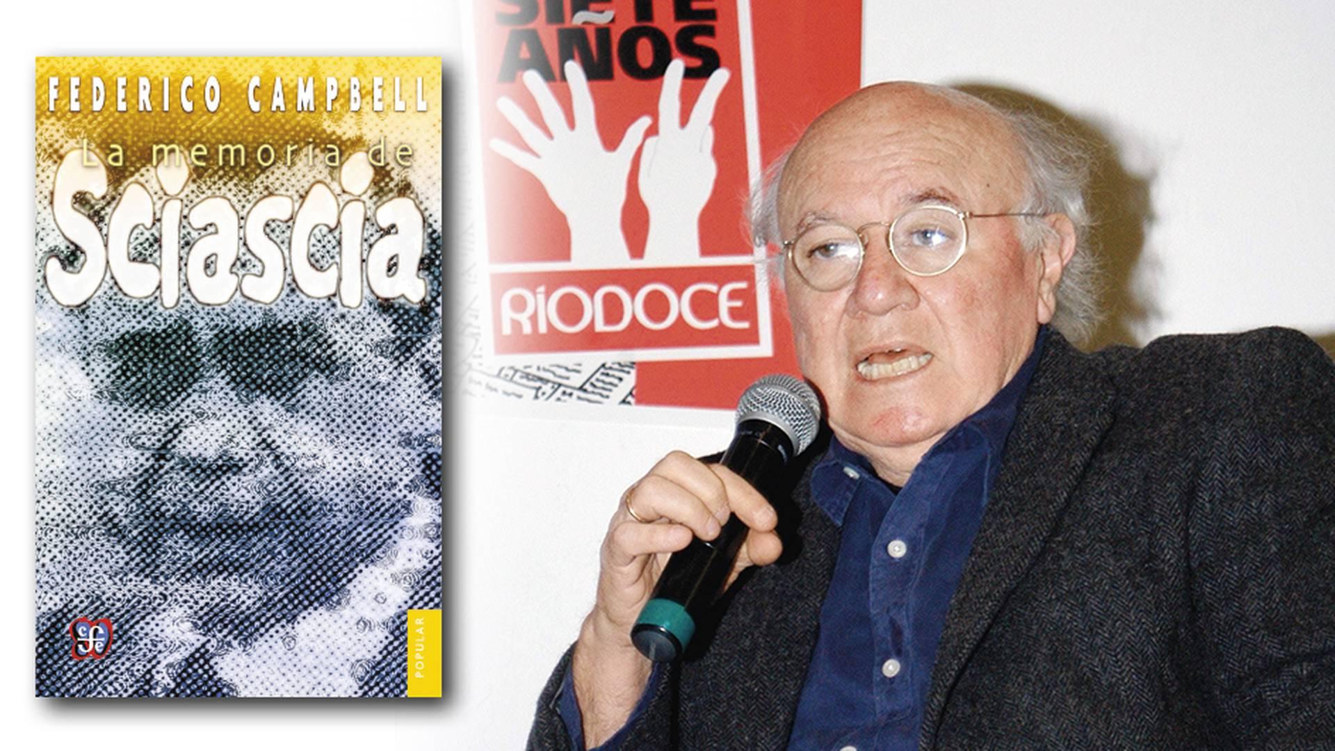 Federico Campbell fue un periodista, editor, ensayista y narrador mexicano.